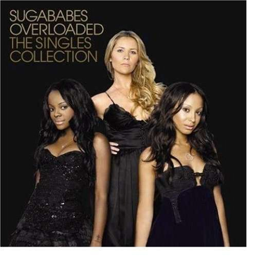 Sugababes - Overloaded: The Singles Collection - Zortam Music