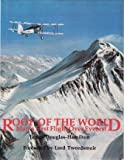 img - for Roof of the World: Man's First Flight Over Everest book / textbook / text book