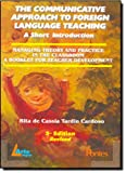 The Communicative Approach to Foreign Language Teaching. A Short Introduction - 9780071131742