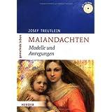 """Maiandachten: Modelle und Anregungenvon """"Josef Treutlein"""""""