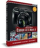 Canon PowerShot G1X Mark II - Für bessere Fotos von Anfang an! Das Kamerahandbuch inkl. GRATIS E-Book