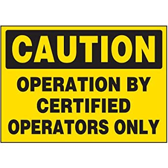 Amazon.com: Certified Operators Only Warning Markers: Industrial