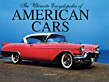 Ultimate Encyclopedia of American Cars (0785822488) by HENSHAW, PETER