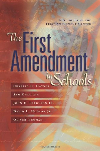 The First Amendment in Schools: A Guide from the First...