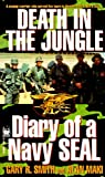 img - for Death in the Jungle, Diary of a Navy Seal book / textbook / text book
