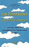 Image de Die Simpsons und die Philosophie: Schlauer werden mit der berühmtesten Fernsehfamilie der Welt