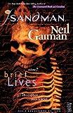 Neil Gaiman Sandman TP Vol 07 Brief Lives New Ed (Sandman New Editions)