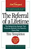 The Referral of a Lifetime by Tim Templeton #1