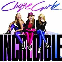 Clique Girlz – Incredible (2008)
