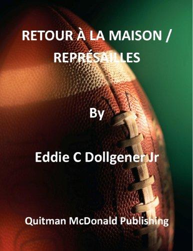 Couverture du livre RETOUR À LA MAISON   REPRÉSAILLES