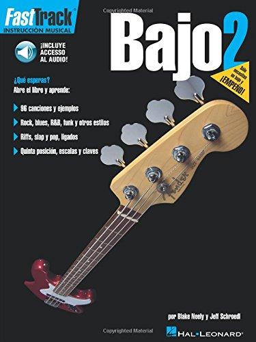 Fasttrack Bass Method - Spanish Edition: Book 2 (Fast Track (Hal Leonard))