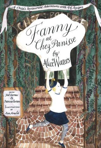 Fanny at Chez Panisse