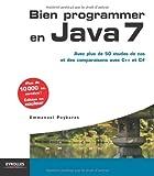 img - for Bien programmer en Java 7. Avec plus de 50   tudes de cas et des comparaisons avec C++ et C#. book / textbook / text book