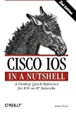 img - for Cisco IOS in a Nutshell (In a Nutshell (O'Reilly)) 2nd edition by Boney, James (2005) Paperback book / textbook / text book