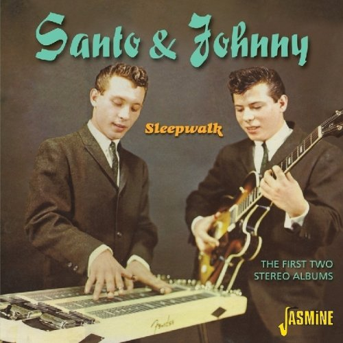Santo and Johnny - Sleepwalk - First Two Stereo Albums [original Recordings Remastered] - Zortam Music