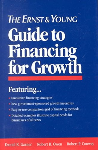 the-ernst-and-young-guide-to-financing-for-growth-by-ernst-young-published-may-1994
