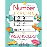 Number Tracing Book for Preschoolers and Kids Ages 3-5: Trace Numbers Practice Workbook for Pre K, K