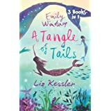 Emily Windsnap: A Tangle of Tailsby Liz Kessler
