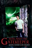 img - for Max and the Gatekeeper book / textbook / text book