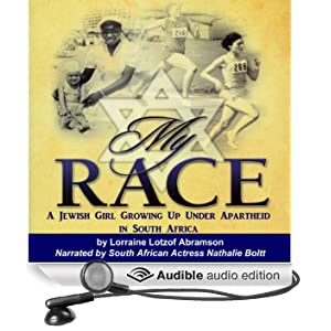 My Race: A Jewish Girl Growing Up Under Apartheid in South Africa (Unabridged)