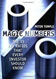 Magic Numbers: The 33 Key Ratios That Every Investor Should Know Peter Temple