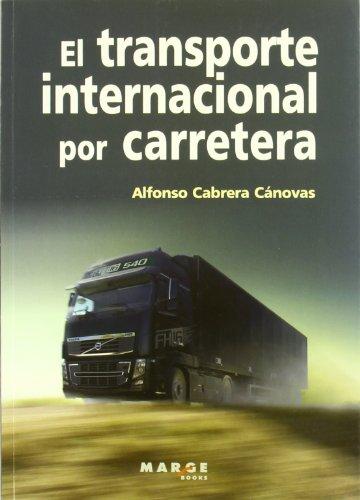 El transporte internacional por carretera (Biblioteca de Logística)