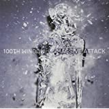 100th Windowpar Massive Attack