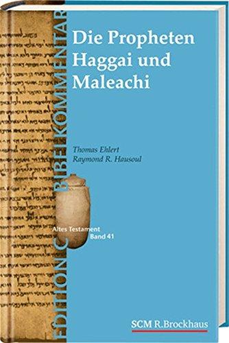 Die Propheten Haggai und Maleachi von Karl-Heinz Vanheiden