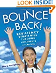 Bounce Back!: Resiliency Strategies T...