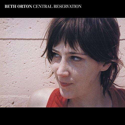Beth Orton - Central Reservation: Revisited - Zortam Music