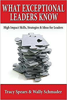 What Exceptional Leaders Know: High Impact Skills, Strategies & Ideas For Leaders