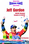 Jeff Gordon: Nascar Champion : Canpeon De Nascar (Hot Shots / Grandes Idolos)