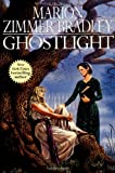 Ghostlight (0312862180) by Bradley, Marion Zimmer