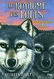 6. Le royaume des loups : Une nouvelle étoile