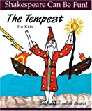 "The ""Tempest"" for Kids (Shakespeare Can Be Fun!)"