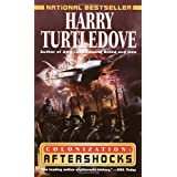 Aftershocks (Colonization Book 3) ~ Harry Turtledove