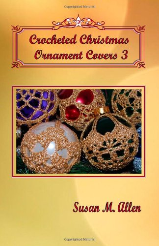 Crocheted Christmas Ornament Covers 3