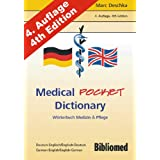 "Medical Pocket Dictionary. W�rterbuch Medizin und Pflege. Deutsch / Englisch - English / Germanvon ""Marc Deschka"""