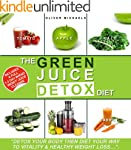 "THE GREEN JUICE DETOX DIET.: ""Detox Y..."
