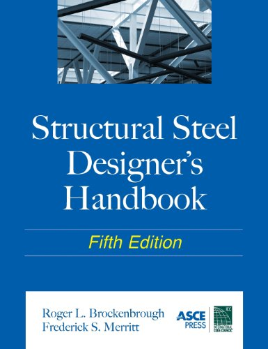 Structural Steel Designer's Handbook - McGraw-Hill Professional - 0071666664 - ISBN: 0071666664 - ISBN-13: 9780071666664