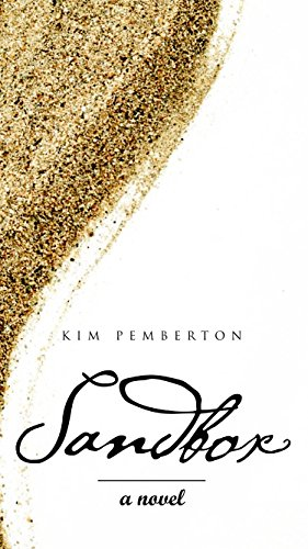 Book: Sandbox - A Novel by Kim Pemberton