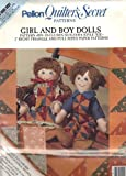 img - for Girl and Boy Dolls (Pellon Quilter's Secret Patterns #109) book / textbook / text book