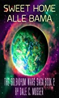 Sweet Home Alle Bamma (Solbidyum Wars Saga) [Kindle Edition]