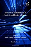 img - for Industries and Markets in Central and Eastern Europe book / textbook / text book