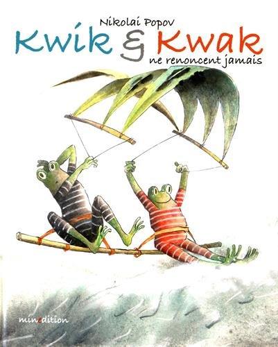 kwak-kwik-en-renoncent-jamais