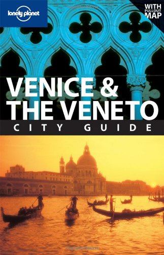 Lonely Planet Venice &amp the Veneto