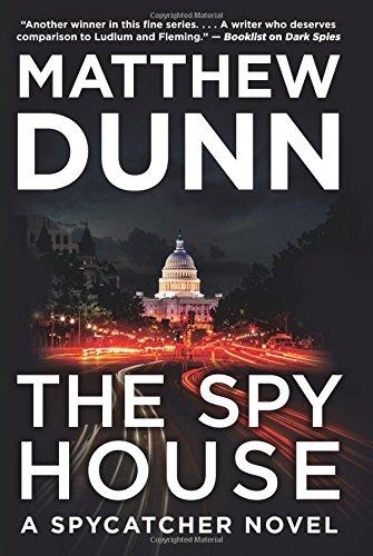 The Spy House: A Spycatcher Novel