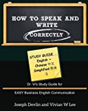 img - for How to Speak and Write Correctly: Study Guide (English + Chinese Simplified) book / textbook / text book
