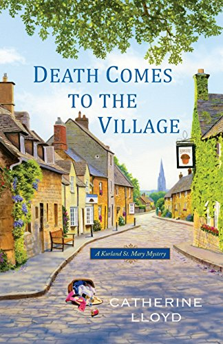 Image of Death Comes to the Village (A Kurland St. Mary Mystery)
