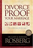 Divorce-Proof Your Marriage (0842349952) by Rosberg, Gary